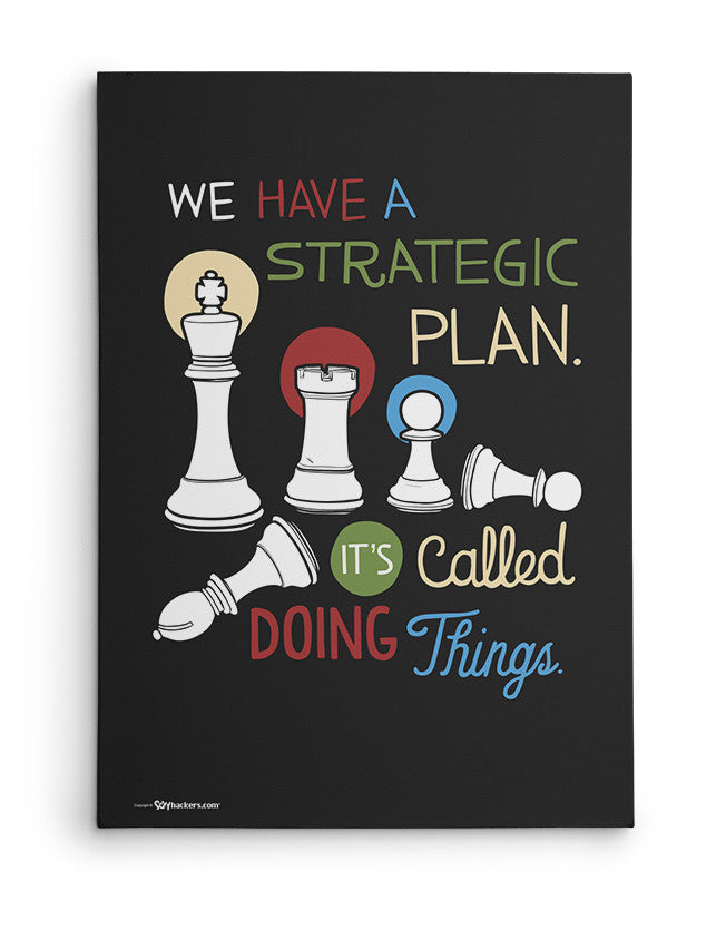 Canvas - We have a strategic plan. It's called doing things.  - 2