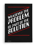 Canvas - Whatever the problem, be a part of the solution.  - 2