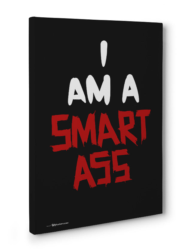Canvas - I AM A Smartass  - 3
