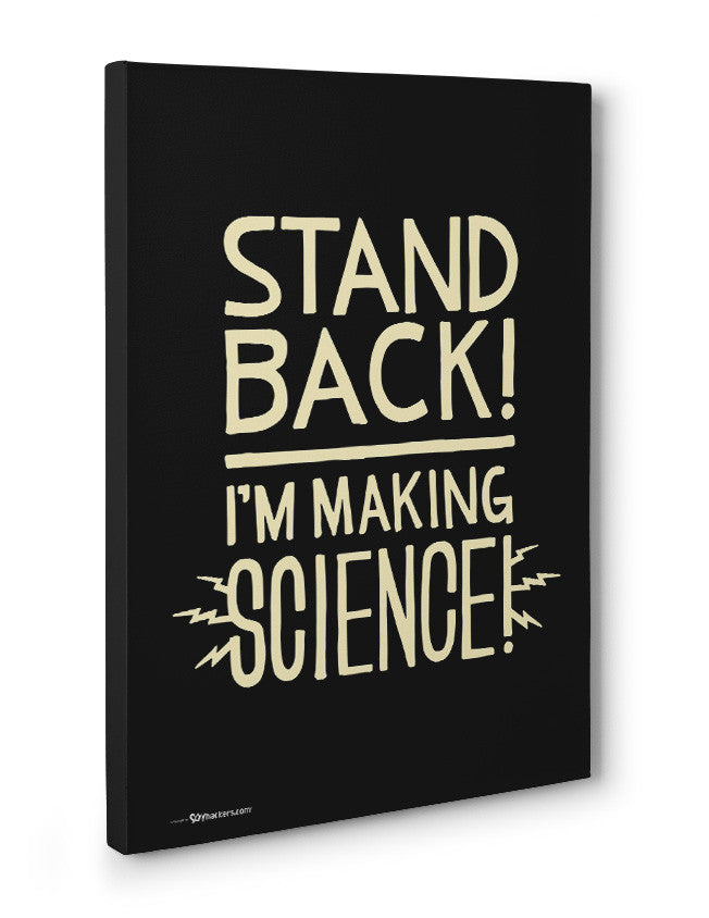 Canvas - Stand Back! I'm Making Science  - 3