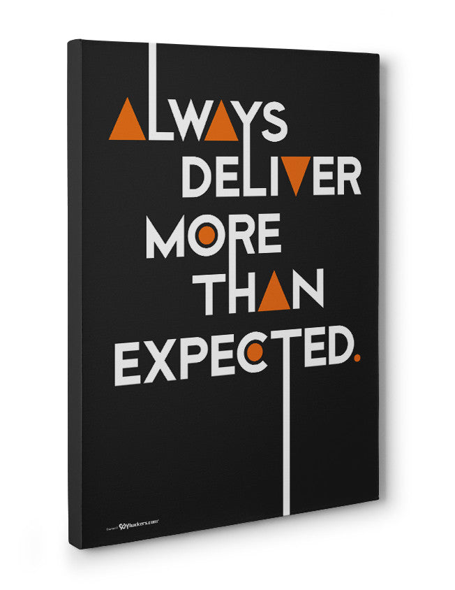 Canvas - Always deliver more than expected.  - 3