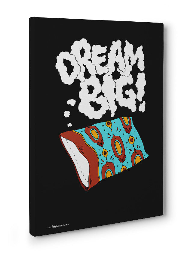 Canvas - Dream big.  - 3