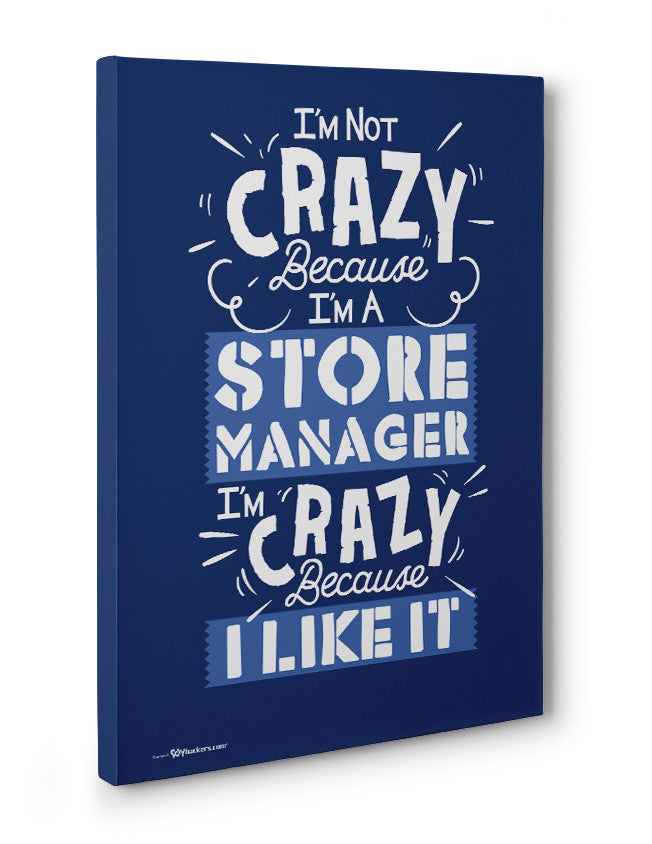 Canvas - I'm Not Crazy Because I'm...  - 3