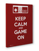 Canvas - Keep Calm and Game On  - 3