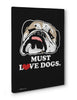 Canvas - Must Love Dogs  - 3