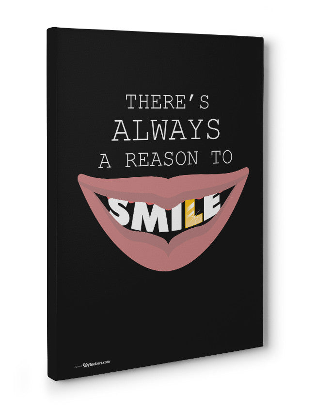 Canvas - There's always a reason to smile.  - 3