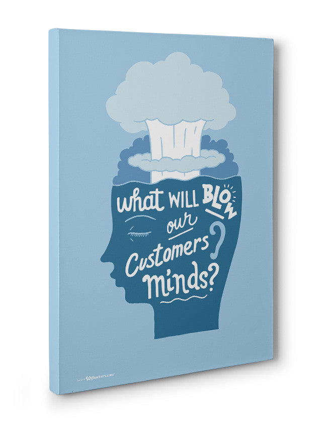 Canvas - Blow our customers' minds  - 3