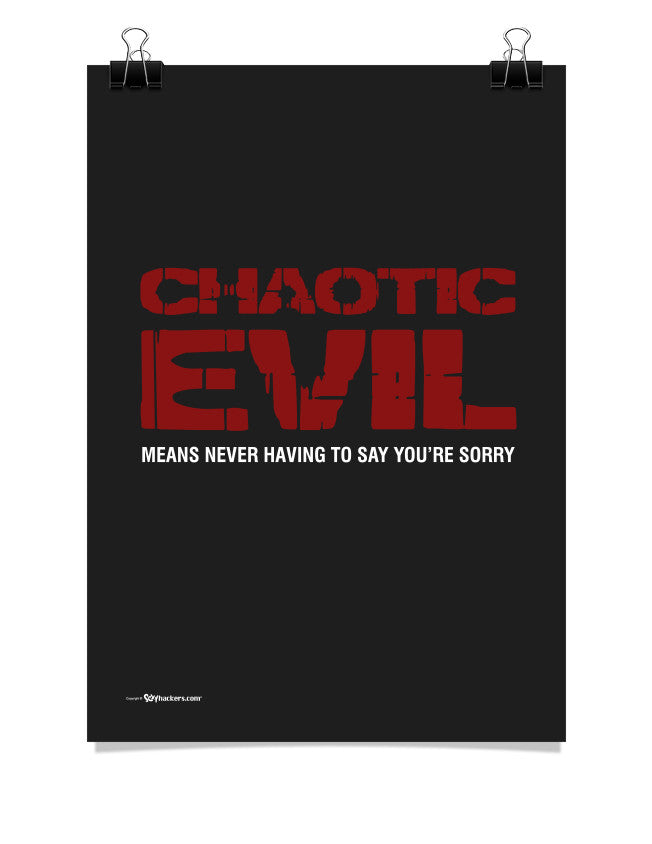 Chaotic Evil Alignment Poster