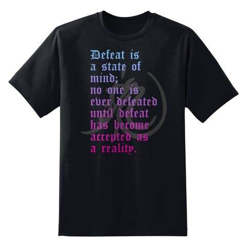 Defeat Is a State of Mind Quote Unisex T-Shirt