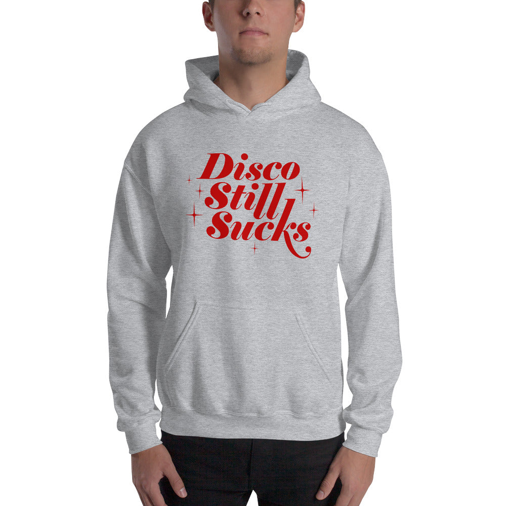 Disco Still Sucks Unisex Hoodies
