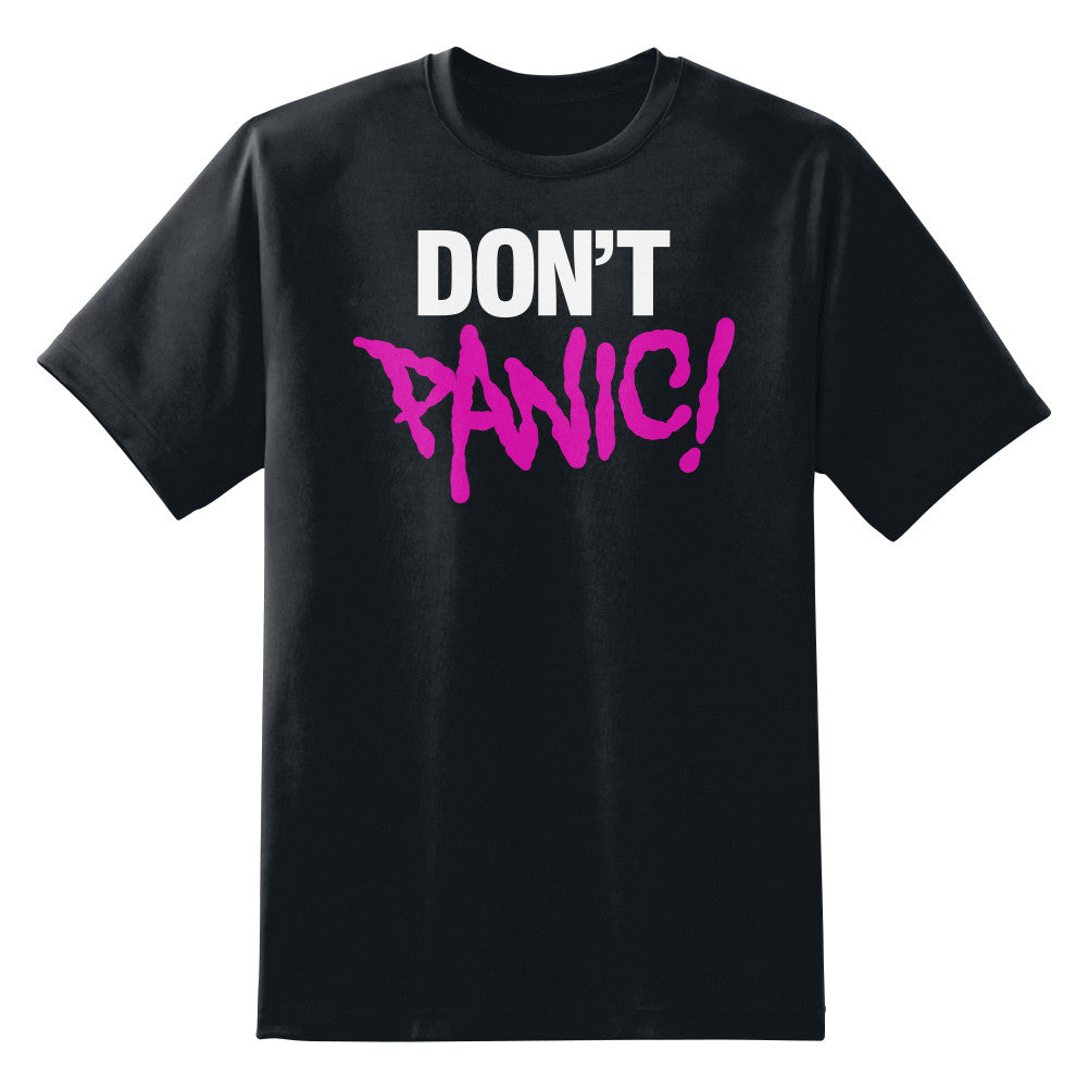Don't Panic Unisex T-Shirt by Sexy Hackers