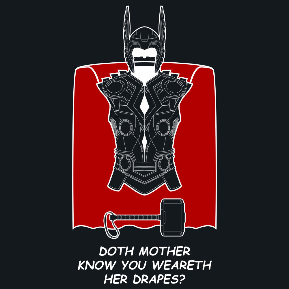 Avengers Doth Mother Know You Weareth Her Drapes Men's Unisex T-Shirt by Sexy Hackers