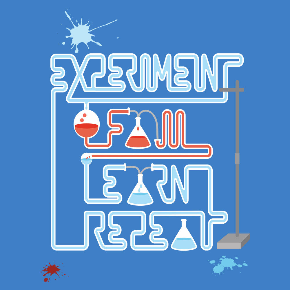 Experiment. Fail. Learn. Repeat. Unisex T-Shirt
