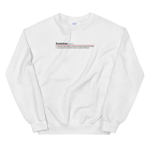 Feminism Definition Unisex Sweatshirts