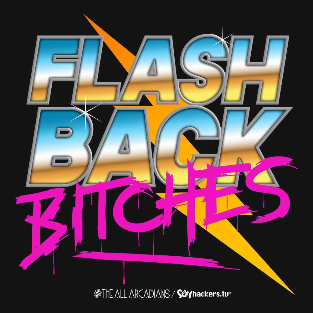 Flashback Bitches Unisex T-shirt
