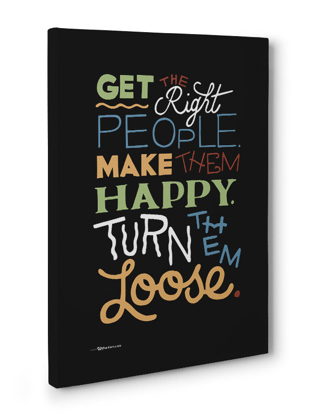 Canvas - Get the Right People. Make Them Happy. Turn Them Loose.  - 3