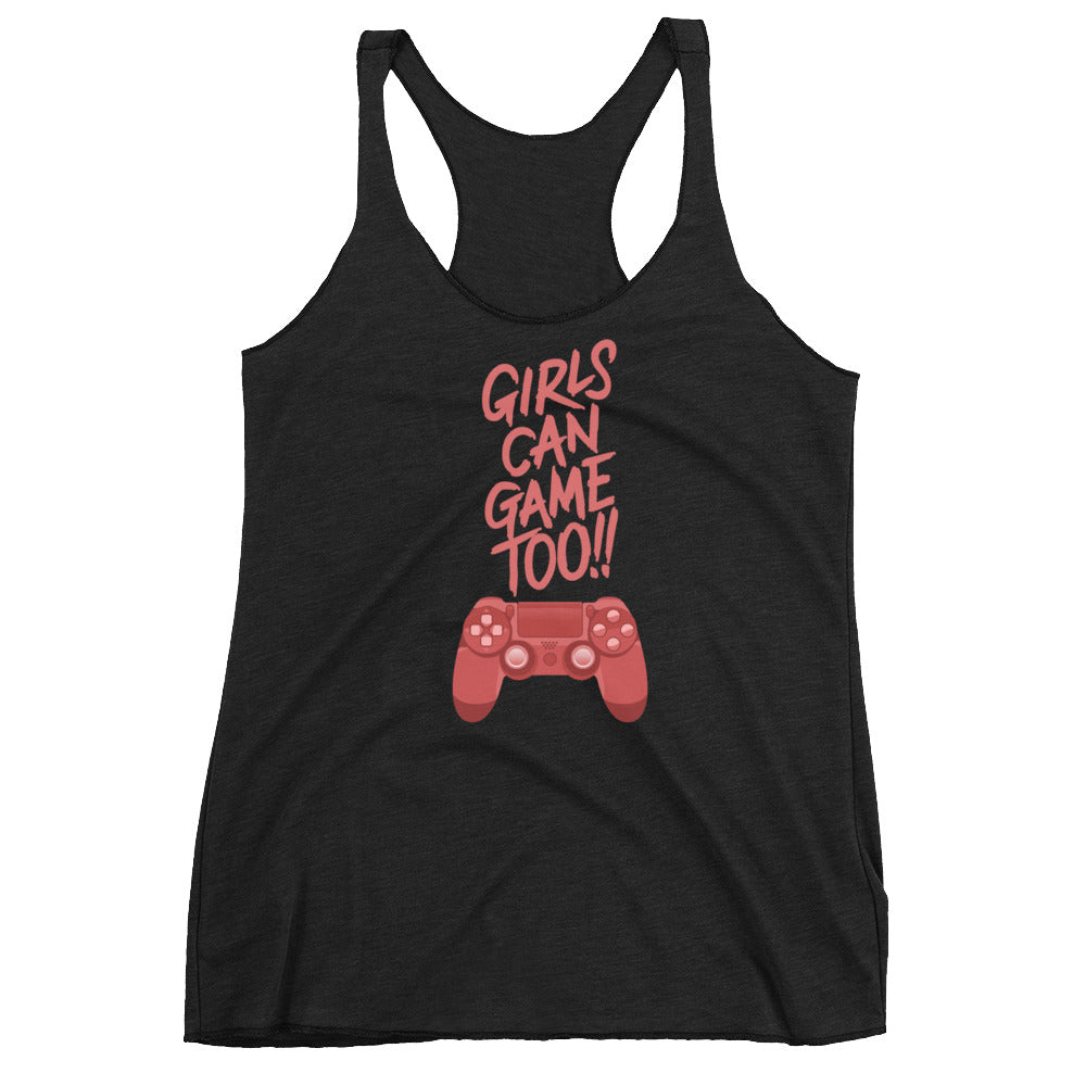 Girls Can Game Too Women's Racer-Back Tank-Top