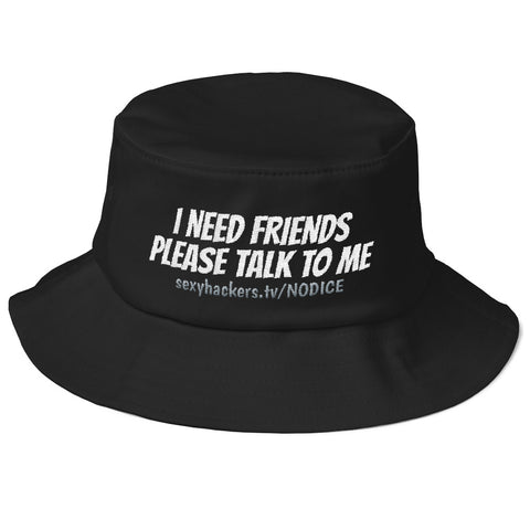 I Need Friends Bucket Hat