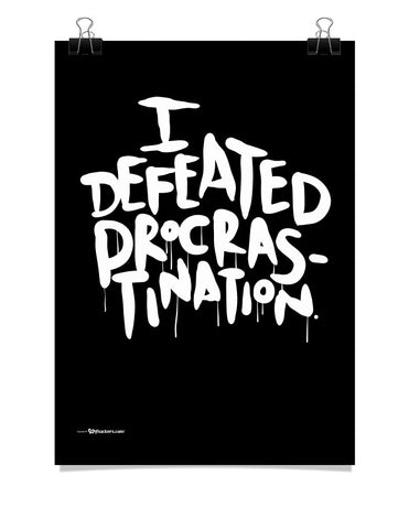 I Defeated Procrastination Poster