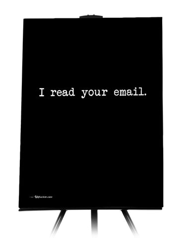 I Read Your Email Canvas