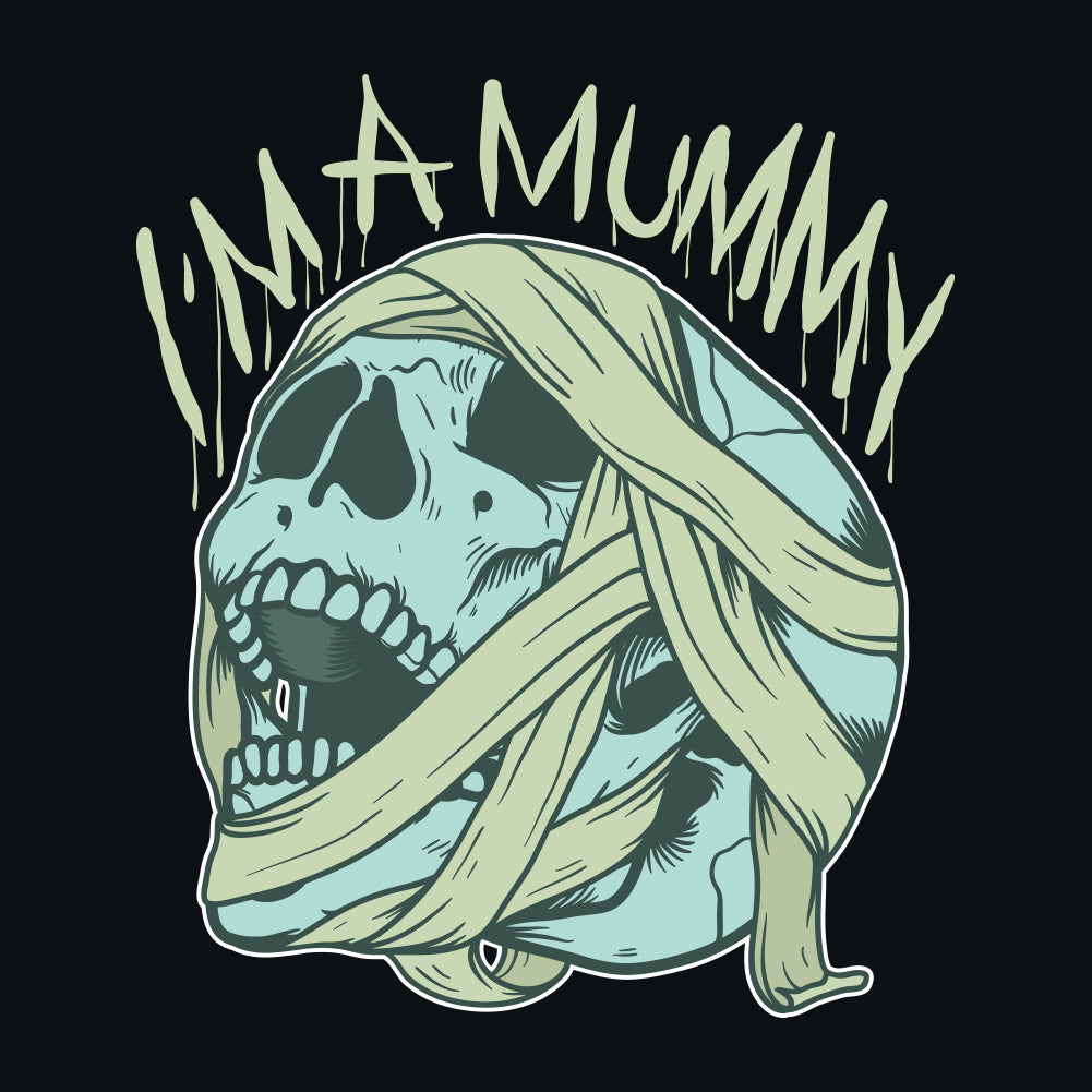 I'm A Mummy Unisex T-Shirt by Sexy Hackers