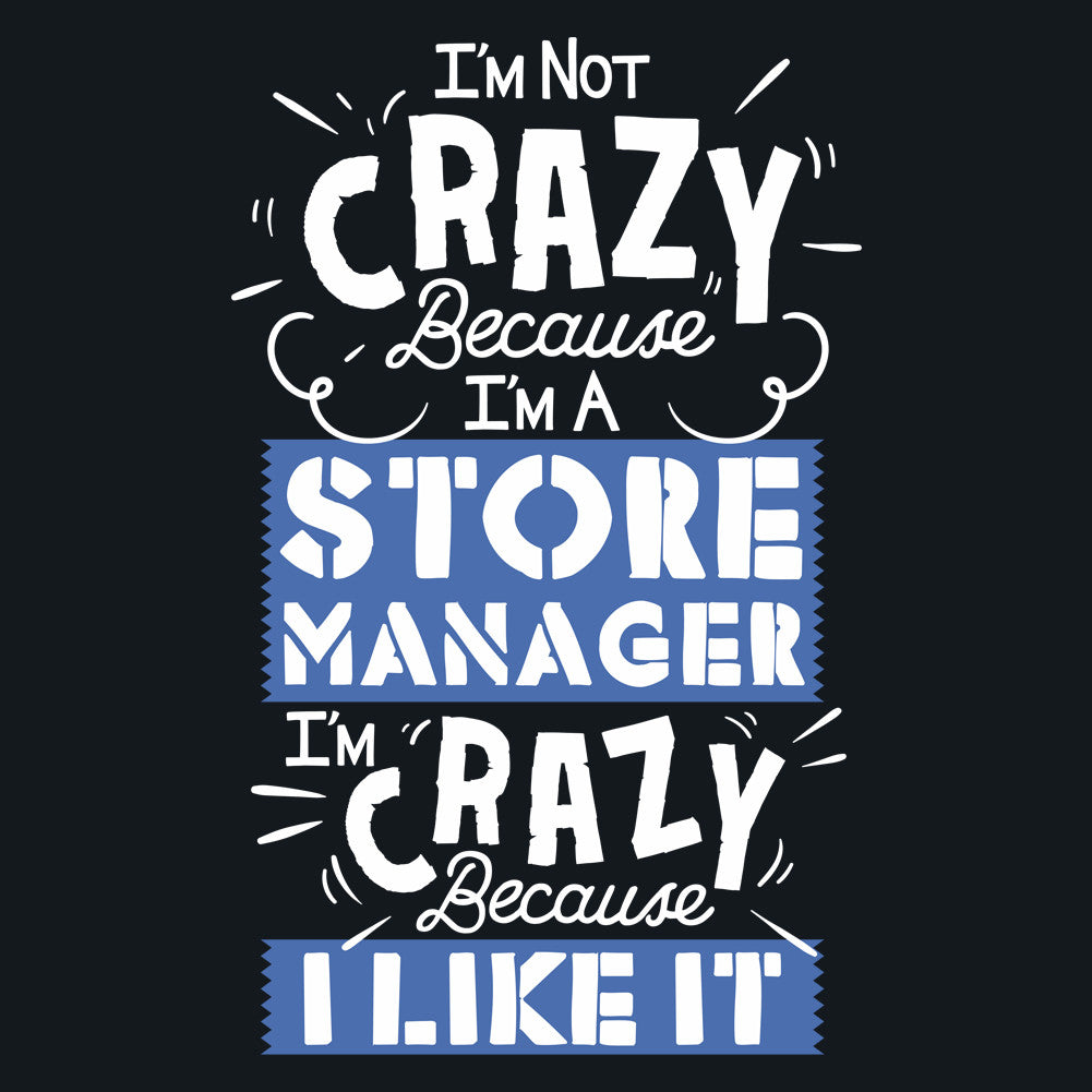 I'm Not Crazy Unisex T-Shirt