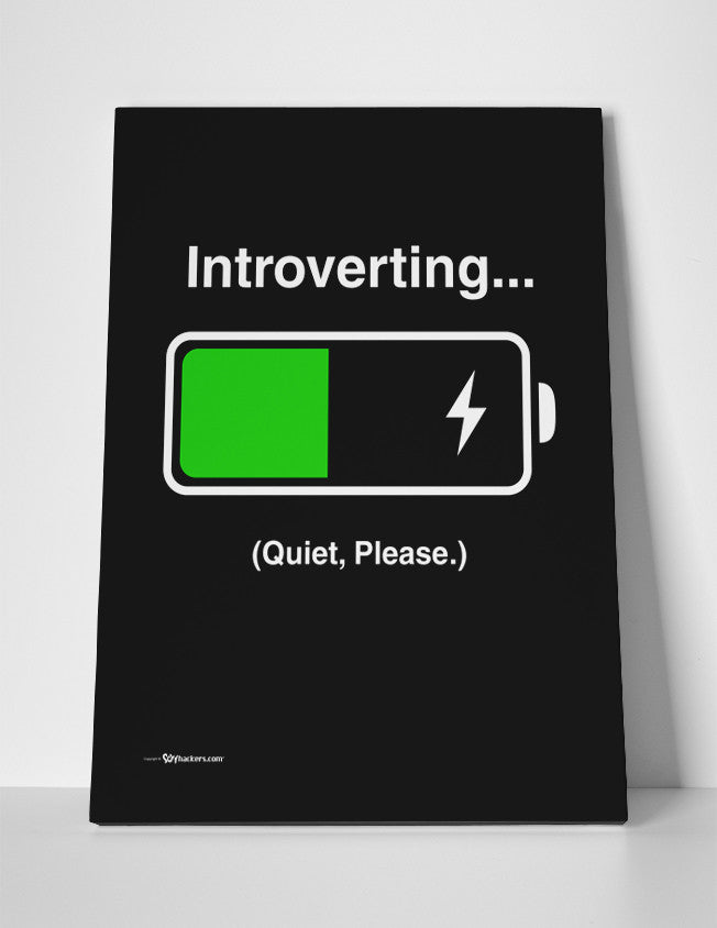 Canvas - INTROVERTING... Quiet Please.  - 3