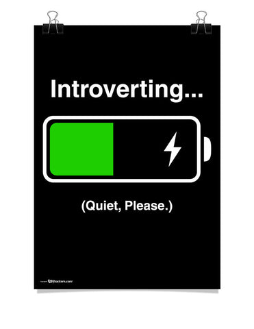 Poster - INTROVERTING... Quiet Please.  - 1
