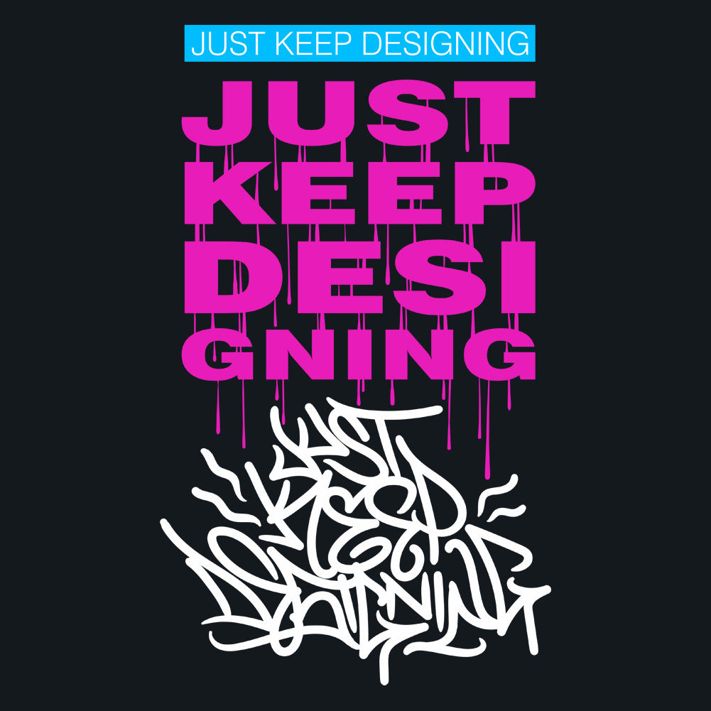 Just Keep Designing Unisex T-Shirt
