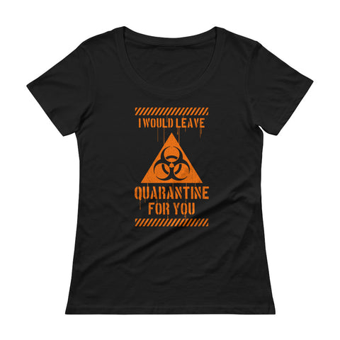 I Would Leave For You Women's Scoopneck T-shirt