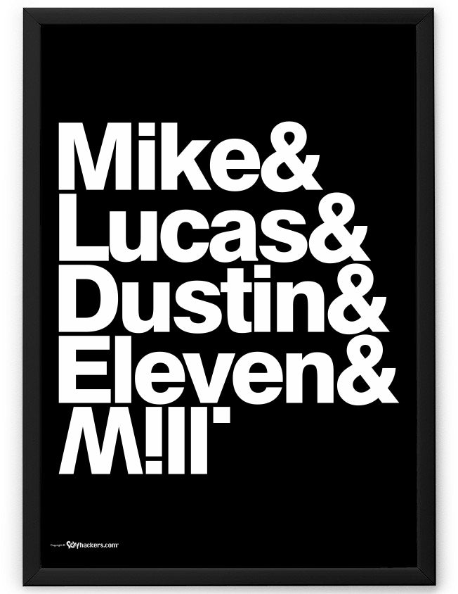 Mike & Lucas & Dustin & Eleven & Will Poster