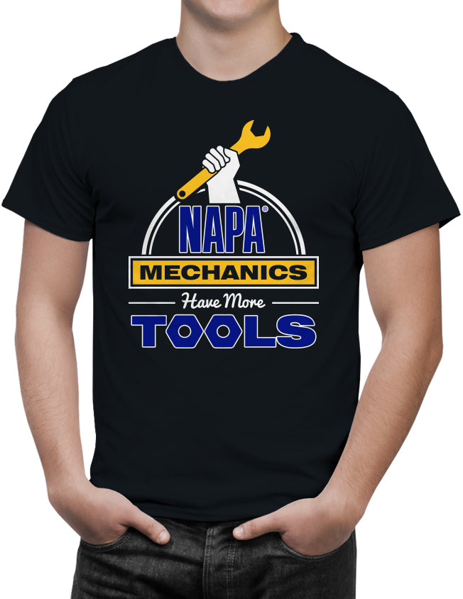 NAPA AUTO PARTS Mechanics Have More Tools T-Shirt