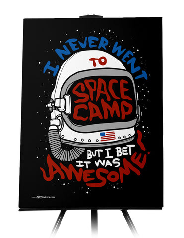 Canvas - I Never Went To Space Camp, But I Bet It Was Awesome!  - 1