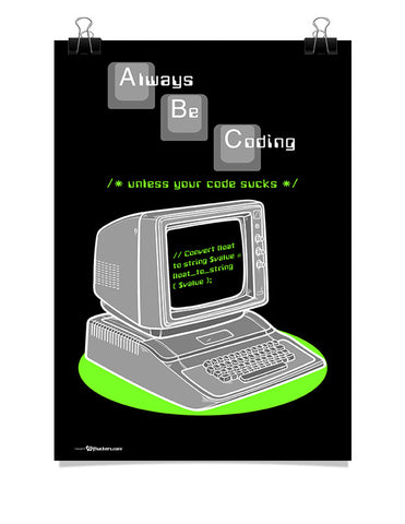 ABC - Always Be Coding Poster