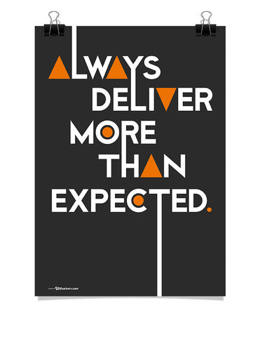Poster - Always deliver more than expected.  - 1