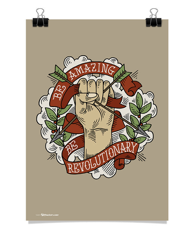 Poster - Be amazing. Be revolutionary.  - 1