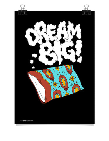 Poster - Dream big.  - 1