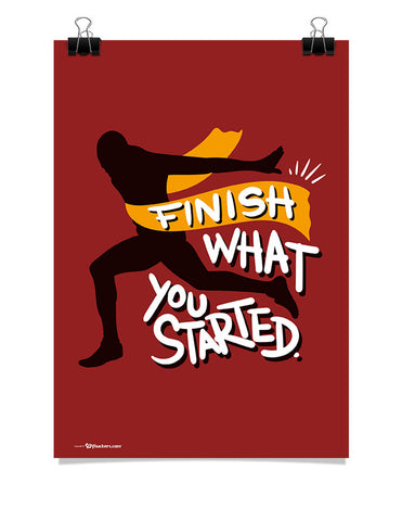 Finish What You Started Poster