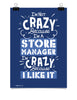 Poster - I'm Not Crazy Because I'm...  - 1
