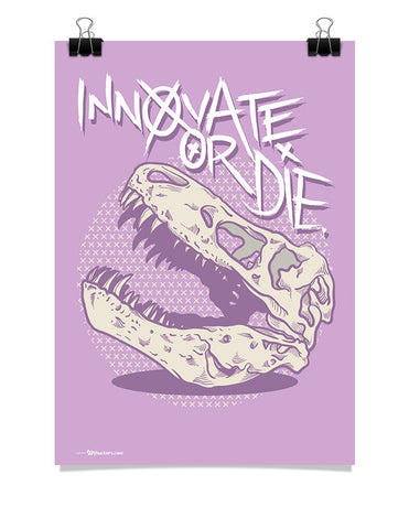 Innovate or Die Poster