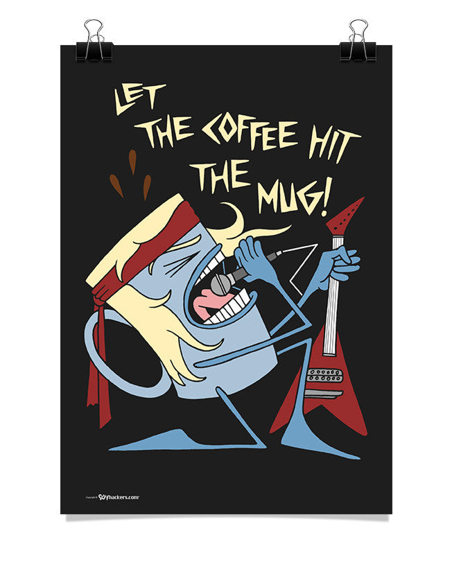 Poster - Let The Coffee Hit The Mug 24x36 / Poster - 1