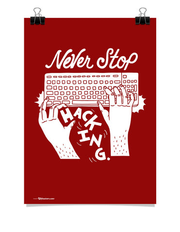 Poster - Never stop hacking.  - 1