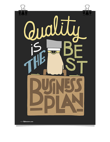 Quality Is The Best Business Plan Poster