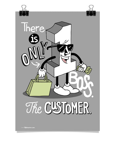 Poster - There is only one boss. The customer.  - 1