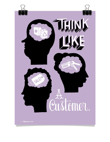 Poster - Think like a customer.  - 1