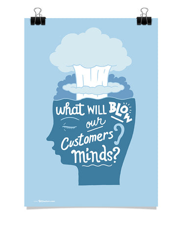 Poster - Blow our customers' minds  - 1