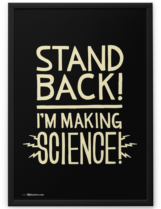 Poster - Stand Back! I'm Making Science  - 2