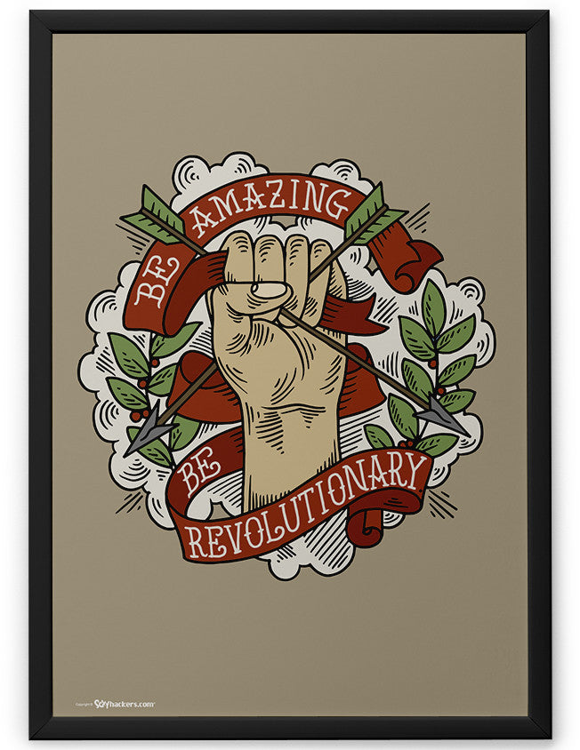 Poster - Be amazing. Be revolutionary.  - 2