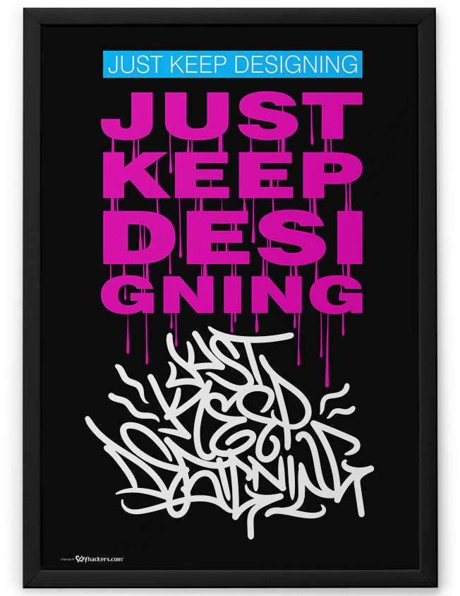 Poster - Just Keep Designing  - 2