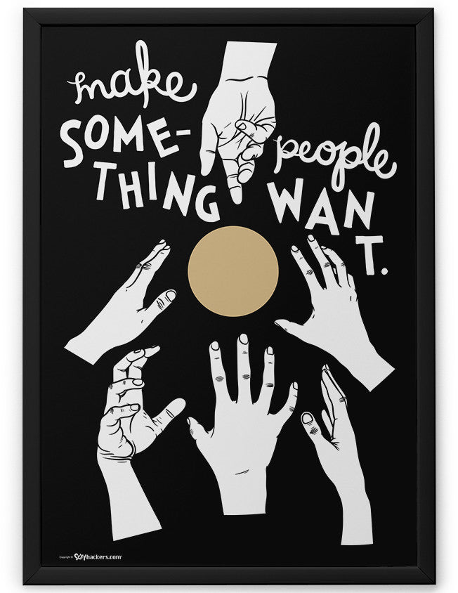Poster - Make something people want.  - 2